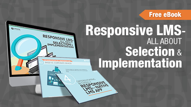 Responsive LMS - All about Selection & Implementation: eBook