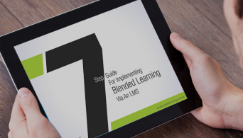7 Step Guide For Implementing Blended Learning Via An LMS New eBook