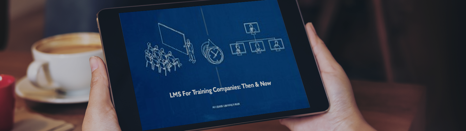 lms for training companies � then amp now get the free