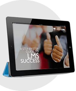 A Step-by-step Guide to LMS Success