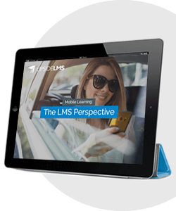 Mobile Learning: The LMS Perspective - eBook