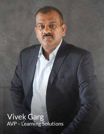 Vivek Garg | AVP – Learning Solutions