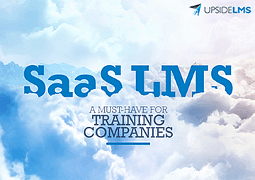 SaaS LMS - A Must-have for Training Companies