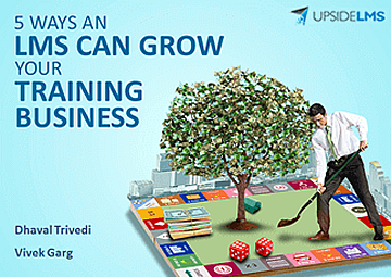 5 ways an LMS can Grow your Training Business