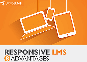 Responsive LMS – 8 Advantages