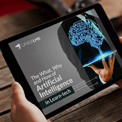 UpsideLMS' | ebook | The what, why & how of AI in Learn-Tech