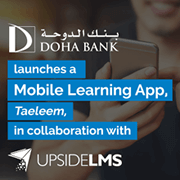 Doha Bank strengthens its commitment to Human Capital Development with a Mobile Learning App from UpsideLMS