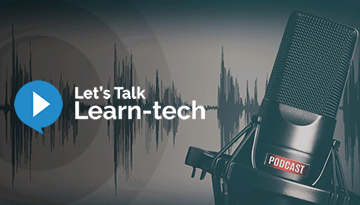 Let's Talk Learn-Tech' Podcast for HR and L&D practitioners