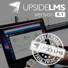 UpsideLMS v.8.1 now available on Self Set Up Trial Area