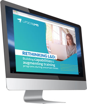Rethinking L&D: Building capabilities & augmenting training programs during uncertain times webinar