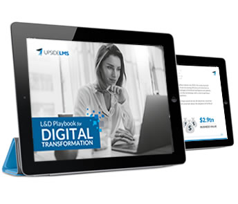 L&D Playbook for Digital Transformation | UpsideLMS