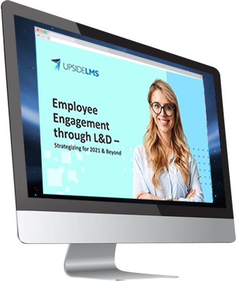 Employee Engagement through L&D - Strategizing for 2021 & Beyond